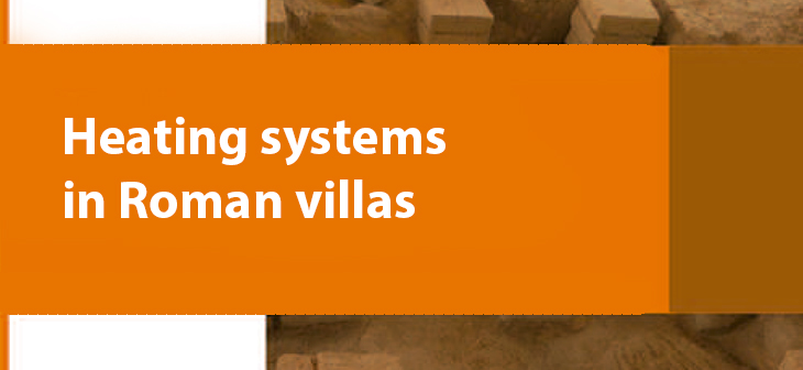 Heating systems in Roman villas